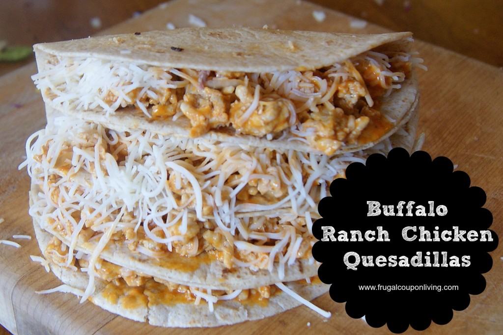 Buffalo Ranch Chicken Quesadillas