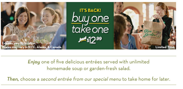 Buy One Take One At Olive Garden Only