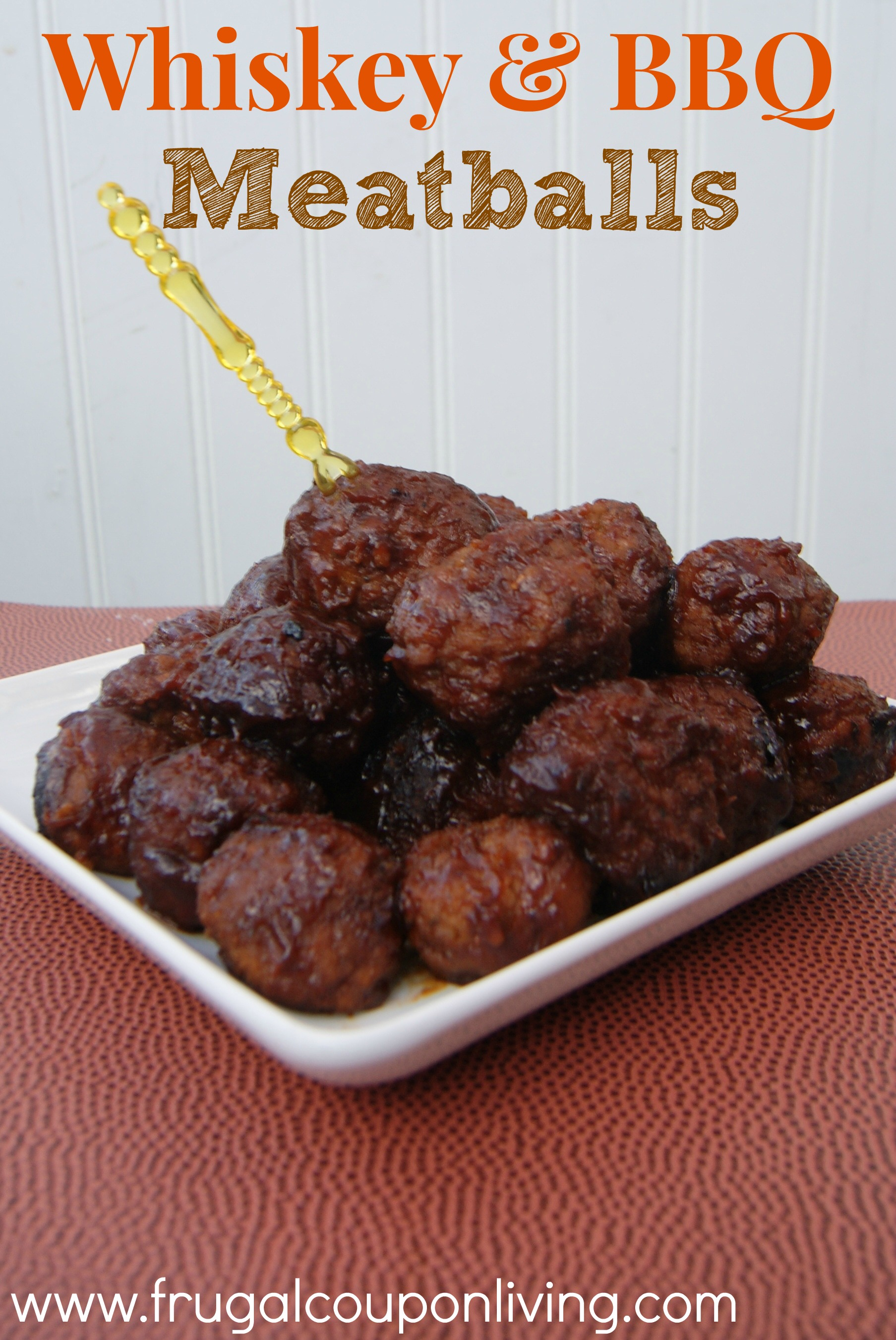 Whiskey & BBQ Meatballs Recipe - Football Gameday Appetizers