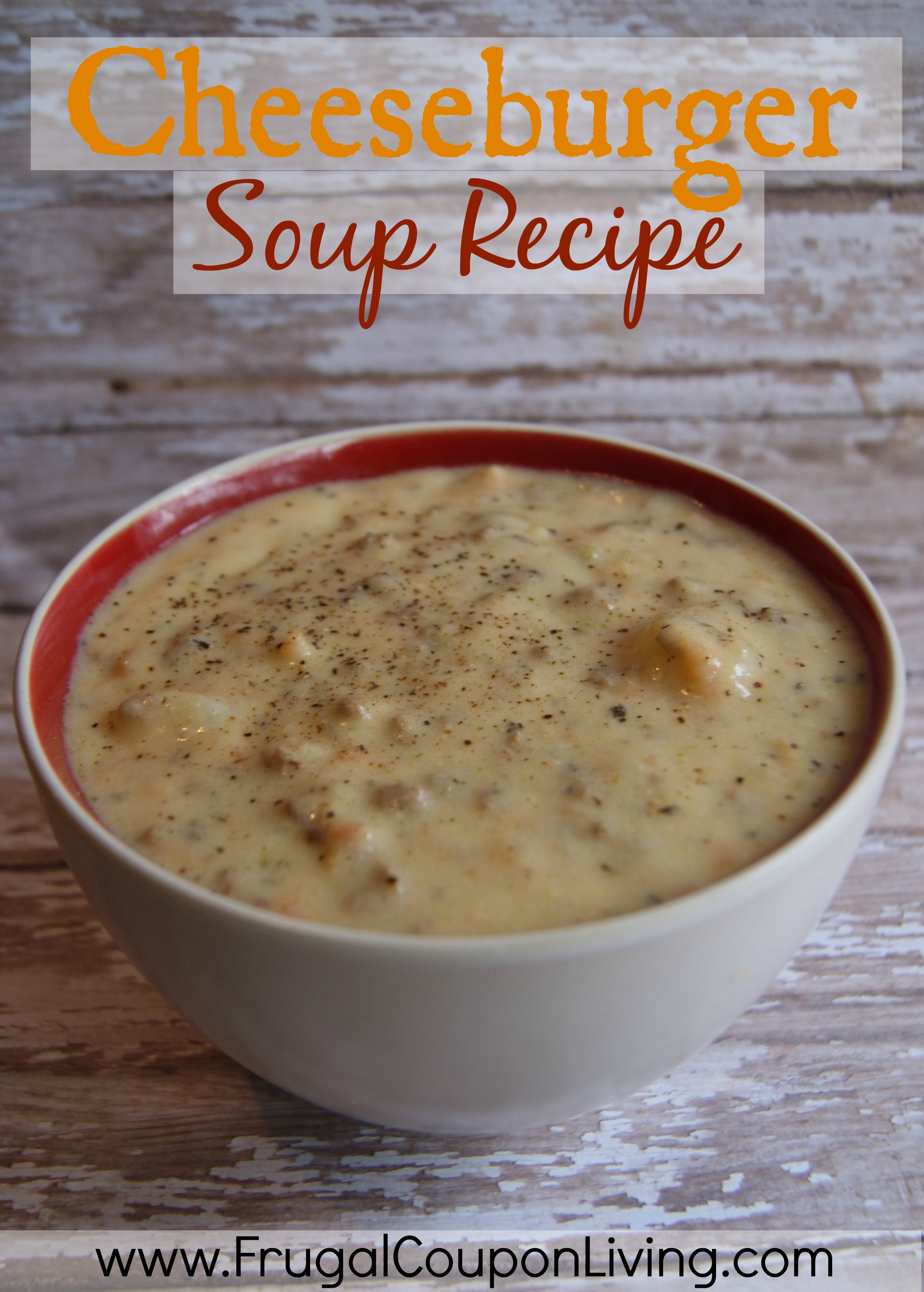 Cheeseburger Soup Recipe - Simple and Easy Dinner with a Twist