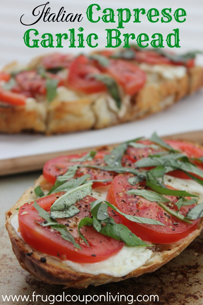 Italian-Caprese-Garlic-Bread-Recipe-frugal-coupon-living