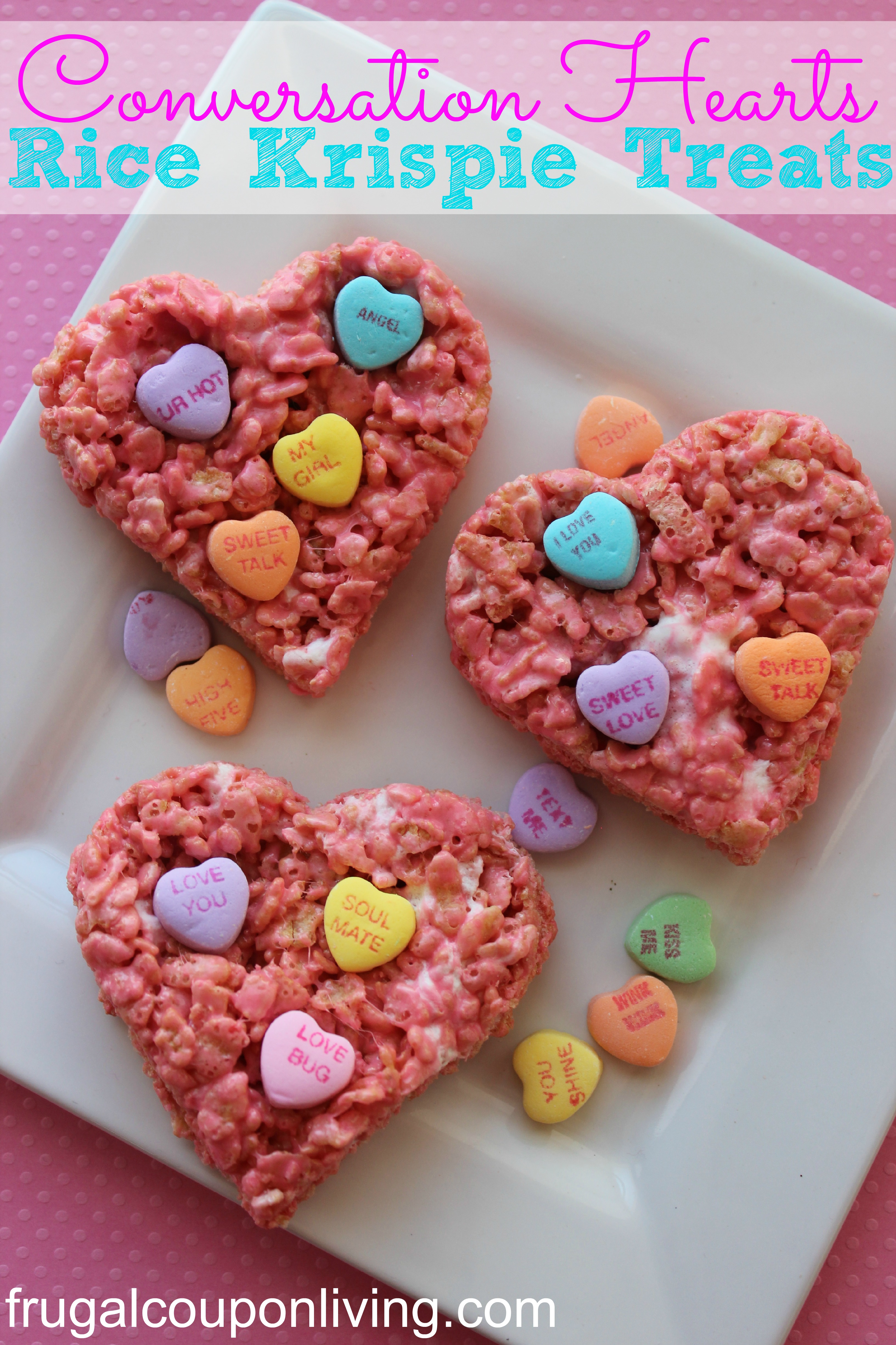 Conversation Hearts Valentine Rice Krispie Treats ...
