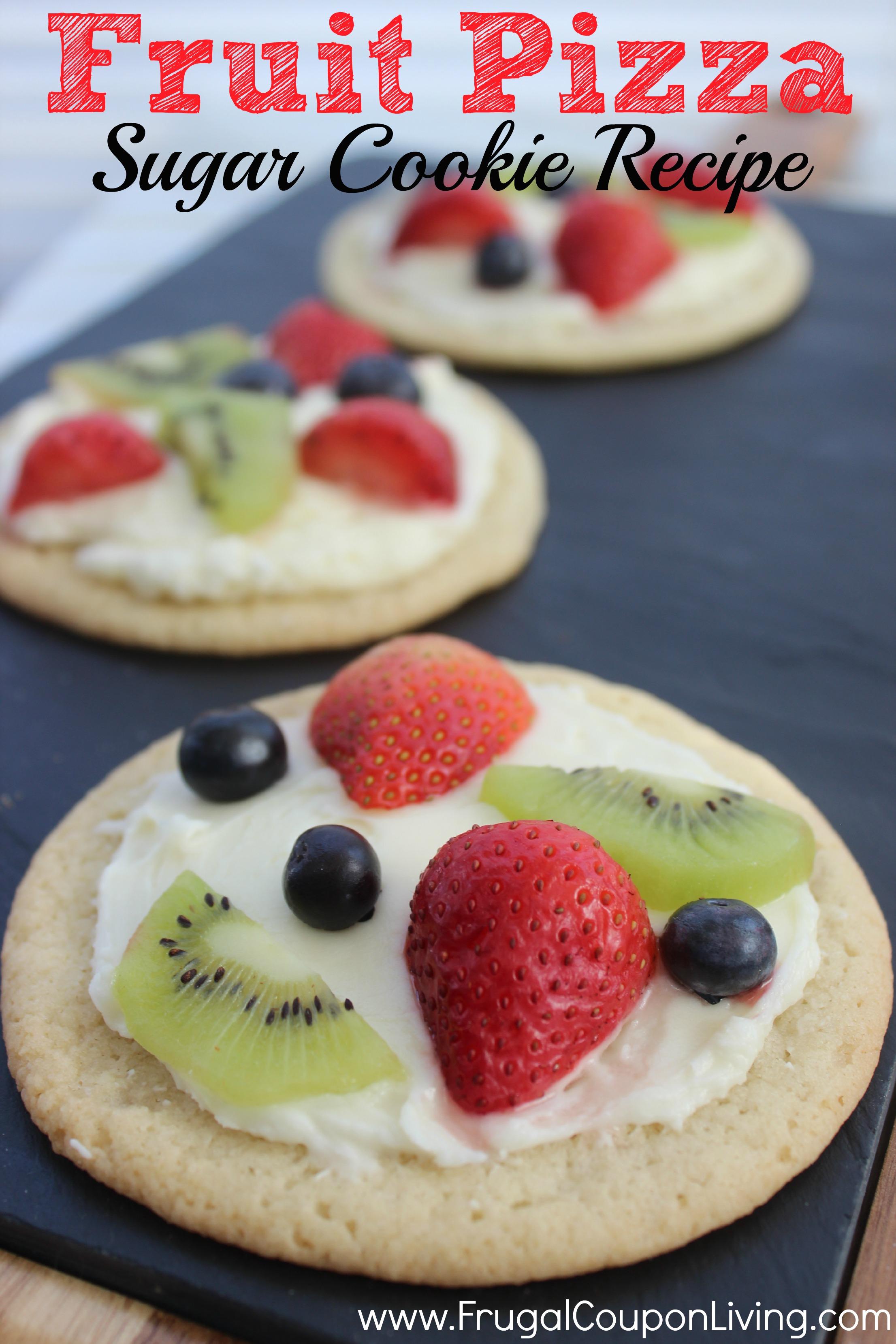 Sugar Cookie Fruit Pizza - Cookie Dough Crust and Cream ...