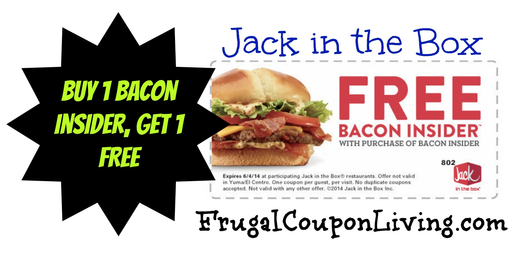 Jack In The Box Coupon For A Free Bacon Insider