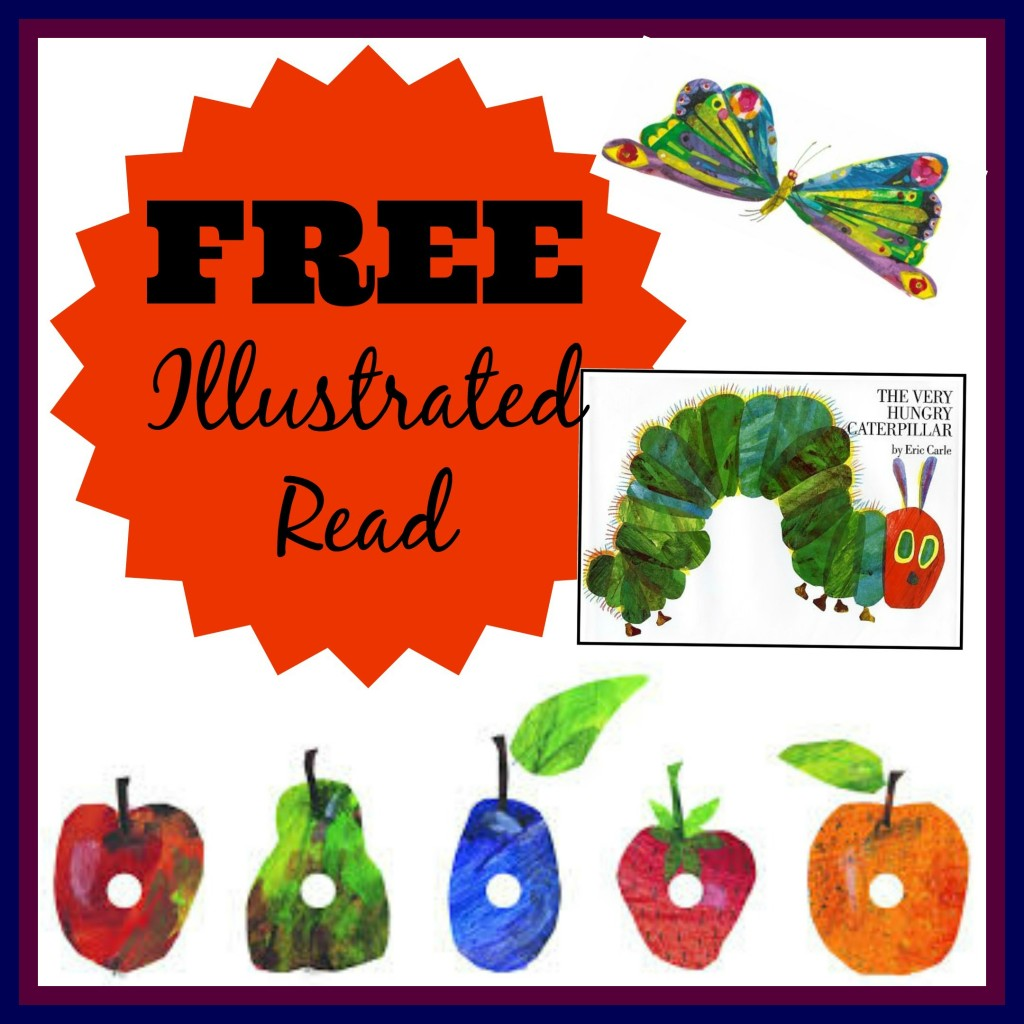 FREE The Very Hungry Caterpillar Illustrated Read