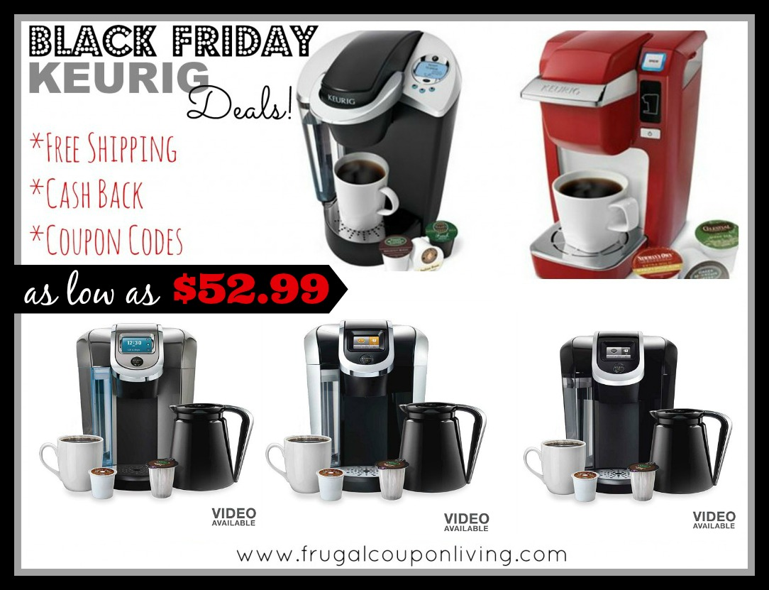 Keurig Coffee Maker Deals Cyber Monday : Keurig Black Friday Sale from USD 52.99 - Cash Back and Coupon Code