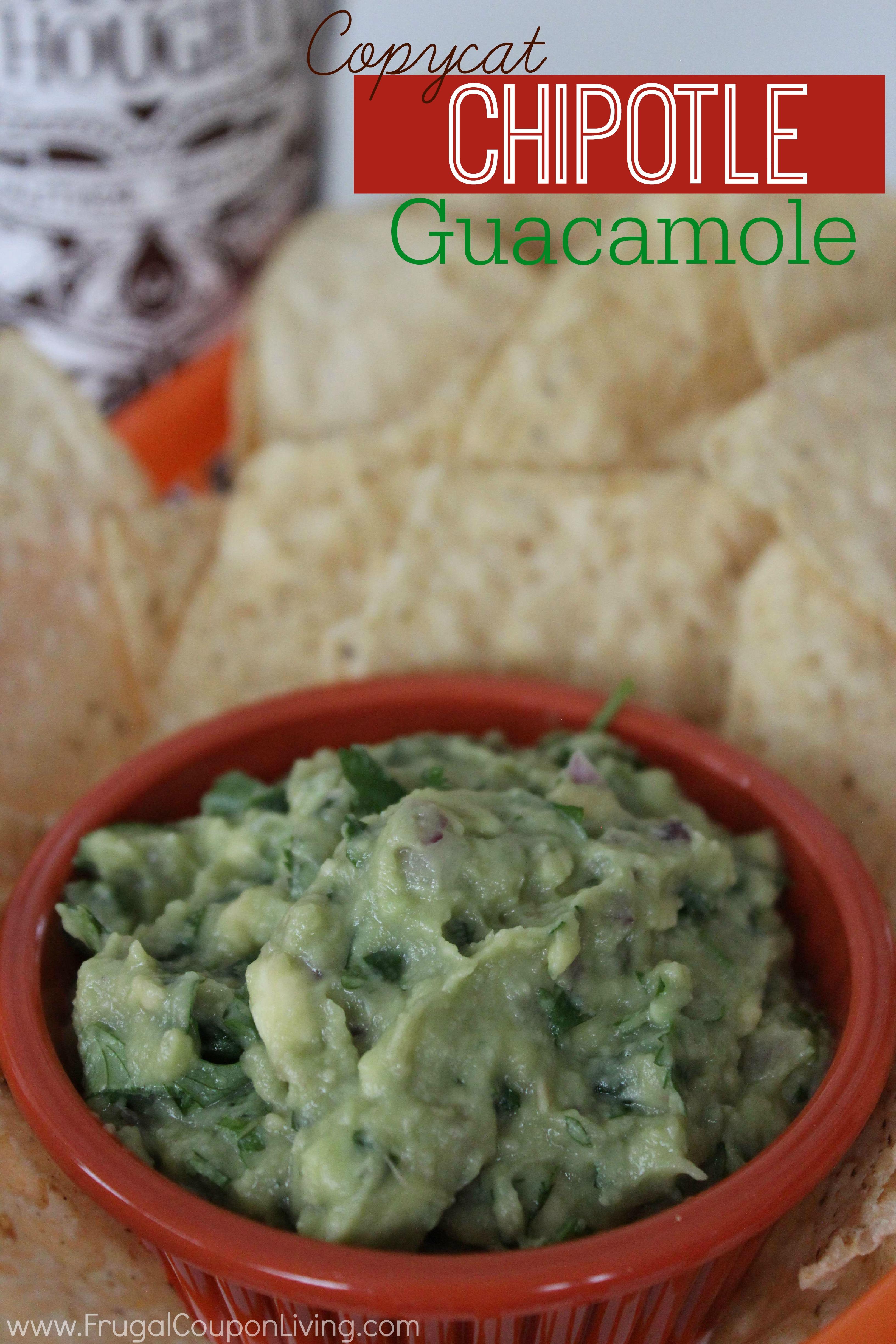 Copycat Chipotle Guacamole Recipe and Other Chipotle Recipes