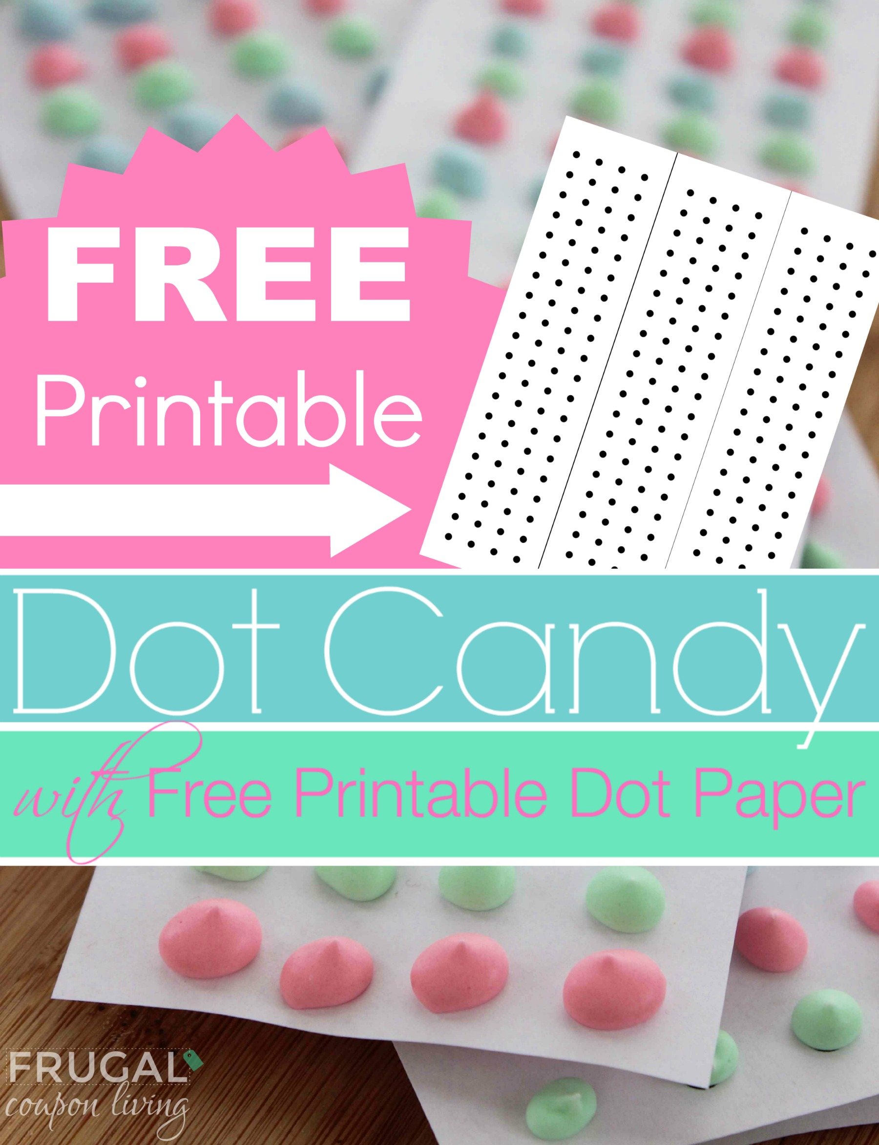 dot-candy-free-printable-frugal-coupon-living-pinterest
