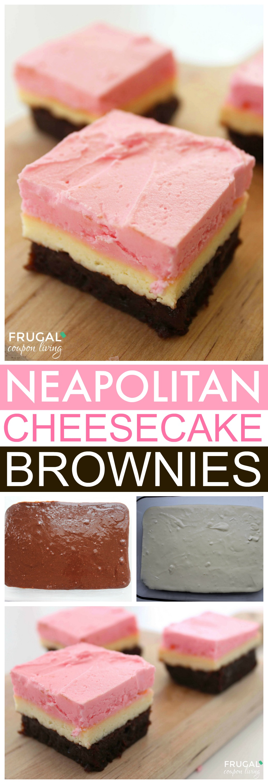 Neapolitan-Cheesecake-Brownies-frugal-coupon-living-collage