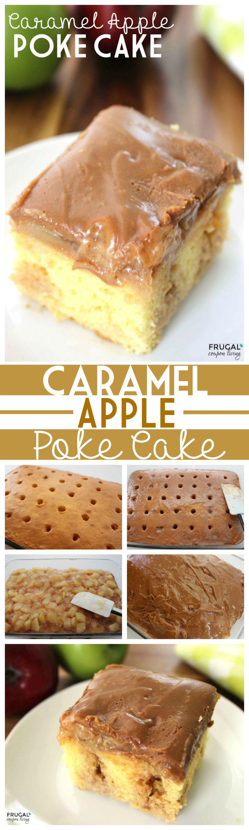 caramel-apple-poke-cake-Collage-frugal-coupon-living