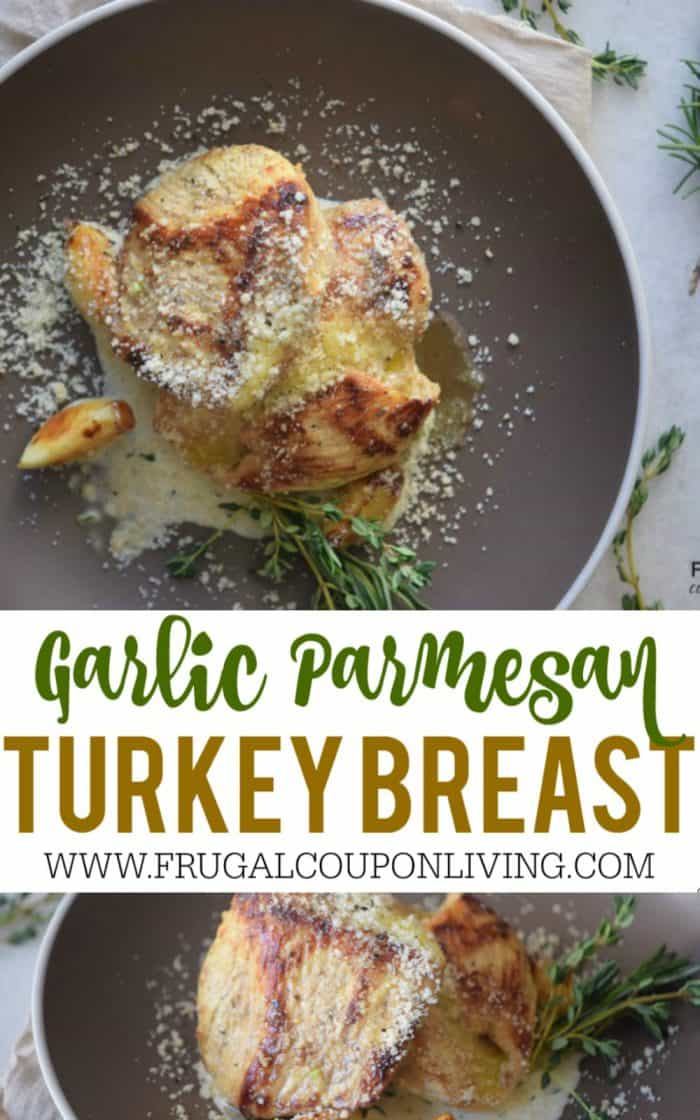 garlic-parmesan-turkey-breast-frugal-coupon-living-short