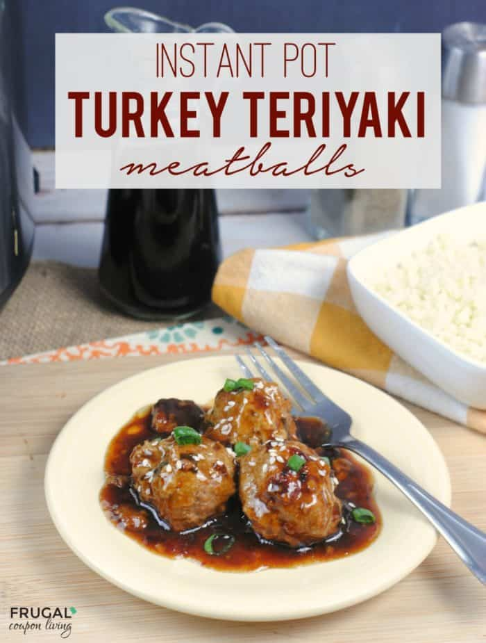 Instant Pot Turkey Teriyaki Meatballs