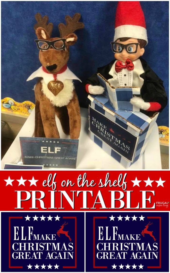 Elf on the Shelf Ideas Make Christmas Great Again Printable