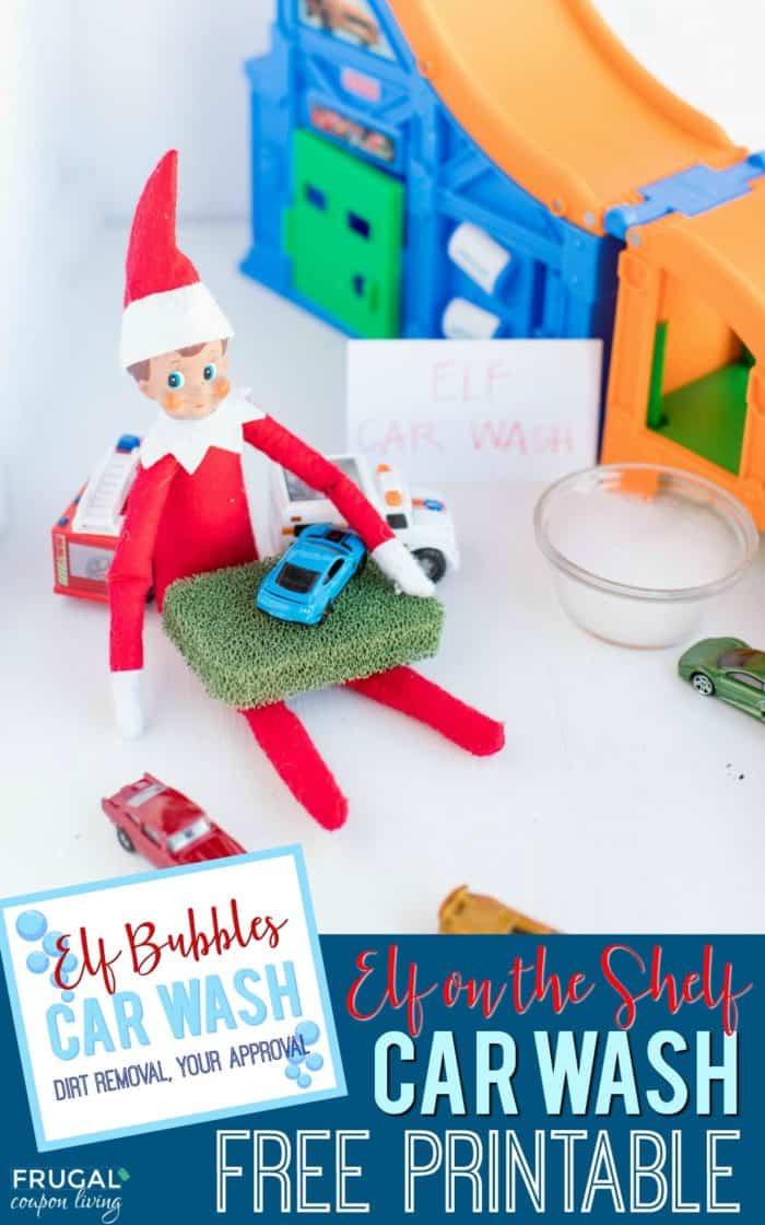 Elf Car Wash Idea plus Free Elf on the Shelf Printable