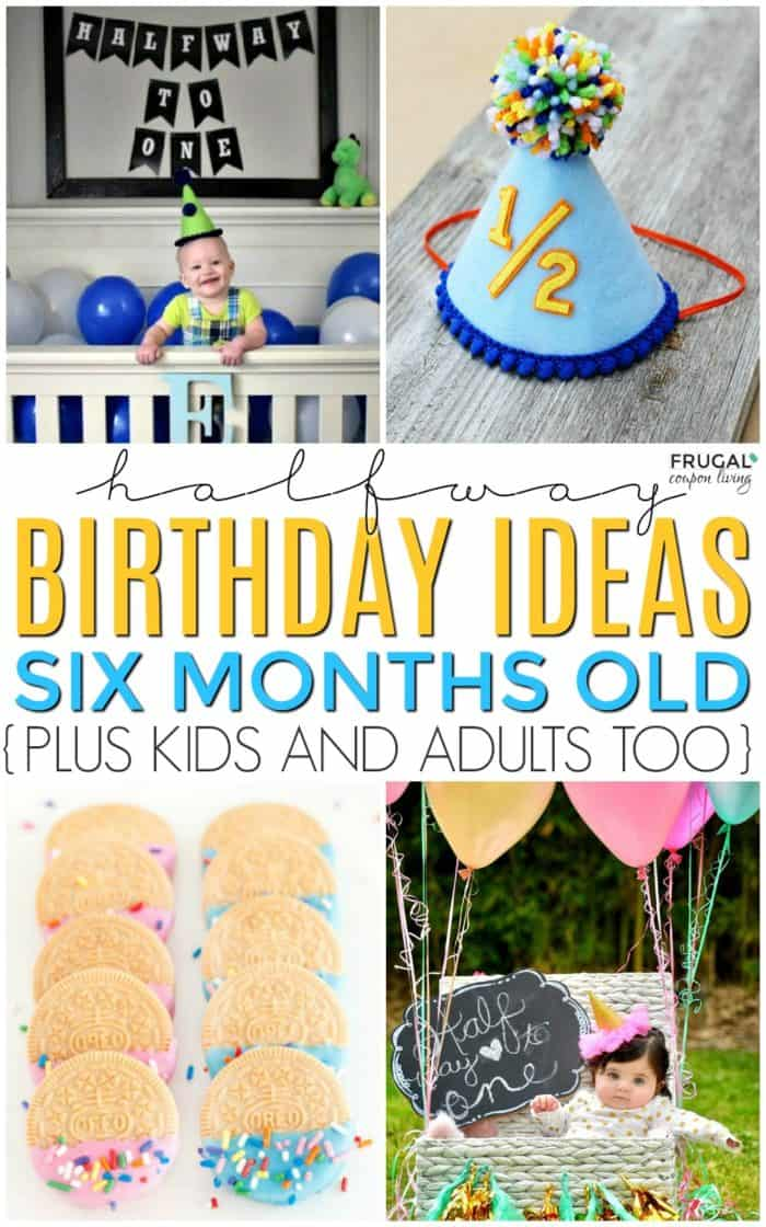 Six Months Old Half Birthday Party Ideas
