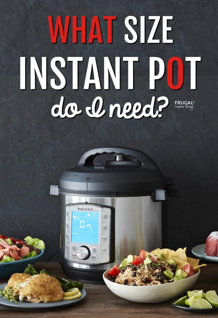 what size instant pot does my family need