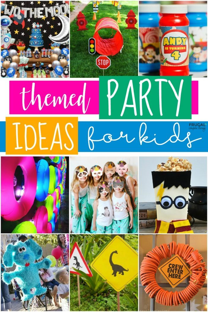 Themed Party Ideas for Kids